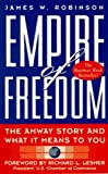 Empire of Freedom: The Amway Story and What It Means to You (0761510885) by Robinson, James W.