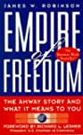 Empire of Freedom: The Amway Story an...