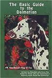Dalmatian (Basic Guide to)