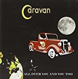 All Over You & You Too by CARAVAN