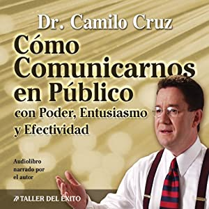 Como Comunicarnos en Publico [Public Speaking] Audiobook