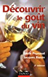 D�couvrir le go�t du vin par Peynaud