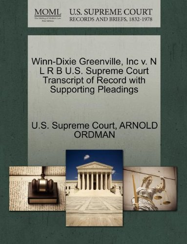 winn-dixie-greenville-inc-v-n-l-r-b-us-supreme-court-transcript-of-record-with-supporting-pleadings