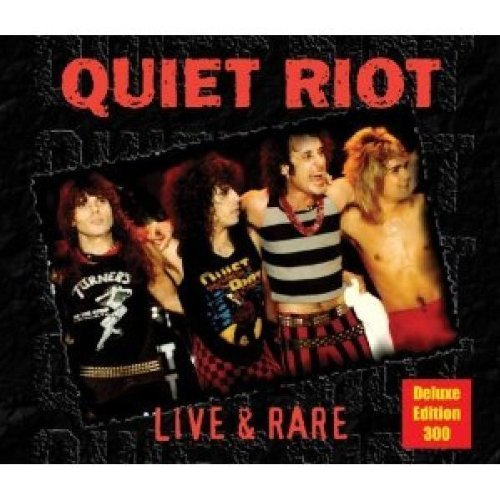 Live & Rare (Deluxe Edition) (Reis) (Dlx) by Quiet Riot (2009-05-19)