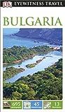 DK Eyewitness Travel Guide: Bulgaria (Eyewitness Travel Guides)