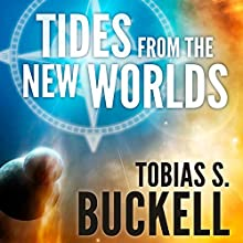 Tides from the New Worlds (       UNABRIDGED) by Tobias Buckell Narrated by Christian Rummel, Jennifer Van Dyck, Oliver Wyman, Marc Vietor, Suzy Jackson, Mark Boyett, Jeff Woodman