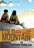 Cold Mountain (Graphic Novel): The Legend of Han Shan and Shih Te, the Original Dharma Bums