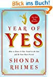 Year of Yes: How to Dance It Out, Sta...