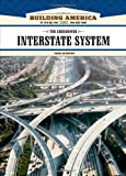 The Eisenhower Interstate System (Building America: Then and Now)
