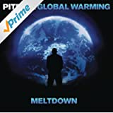 Global Warming: Meltdown (Deluxe Version) [Clean]
