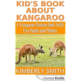 Kid's Book About Kangaroo: A Kangaroo Picture Book With Fun Facts and Photos (English Edition)