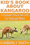 Kid's Book About Kangaroo: A Kangaroo...