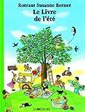 echange, troc Berner Rotraut Susan - Le Livre de l'été