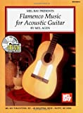 Flamenco Music For Acoustic Guitar (Acoustic Guitar Series)