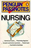 Nursing (Passnotes) (0140770550) by White, David
