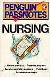 Nursing (Passnotes) (0140770550) by White, David