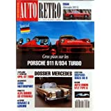 AUTO RETRO [No 163] du 01/03/1994 - GROS PLANS SUR LES PORSCHE 911 R ET 934 TURBO - MERCEDES 300 SL - HISPANO-SUIZA...