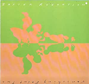 Baxter Robertson: Vanishing Point Two LP VG++/NM Canada RCA NFL-1-8039 punchhole