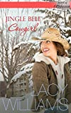 Jingle Bell Cowgirl: cowboy inspirational romance (Heart of Oklahoma Book 5)