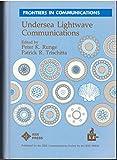 img - for Undersea Lightwave Communications (Frontiers in Communications/Pc01933) book / textbook / text book