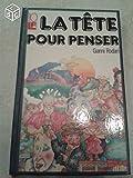 """Afficher """"La Tête pour penser"""""""