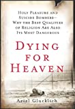 img - for Dying for Heaven book / textbook / text book