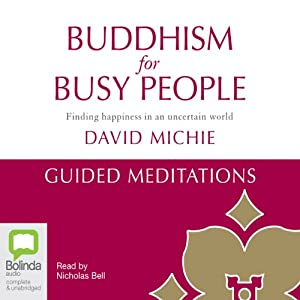 Buddhism for Busy People: Guided Meditations Speech
