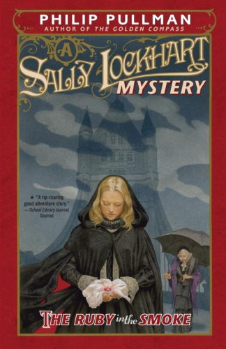The Ruby in the Smoke (Sally Lockhart Mysteries)