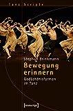 Image de Bewegung erinnern: Gedächtnisformen im Tanz (TanzScripte)