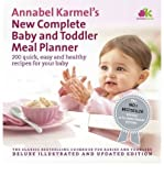Annabel Karmel (Annabel Karmel's New Complete Baby & Toddler Meal Planner: 200 Quick, Easy and Healthy Recipes for Your Baby) By Annabel Karmel (Author) Hardcover on (May , 2011)