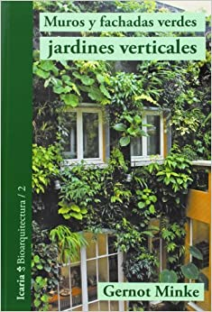 Muros y fachadas verdes jardines verticales sistemas y for Muros verdes verticales