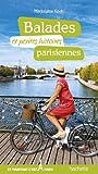 Balades et petites histoires parisiennes