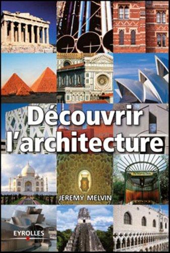 Livre d couvrir l 39 architecture - Architecture bioclimatique definition ...