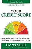 51YFvnrfbtL. SL160  [ Your Credit Score: How to Improve the 3 Digit Number That Shapes Your Financial Future [ YOUR CREDIT SCORE: HOW TO IMPROVE THE 3 DIGIT NUMBER THAT SHAPES YOUR FINANCIAL FUTURE BY Weston, Liz Pulliam ( Author ) Nov 28 2011 ] By Weston, Liz Pulliam ( Author ) [ 2011 ) [ Hardcover ]