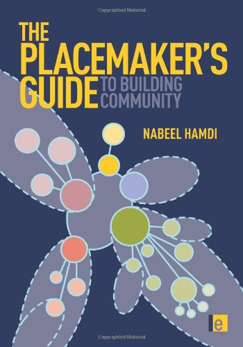 The Placemaker's Guide to Building Community (Earthscan Tools for Community Planning)
