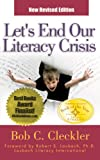 img - for Lets End Our Literacy Crisis: The Desperately Needed Idea Whose Time Has Come book / textbook / text book