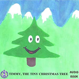 Timmy the Tiny Christmas Tree | [Mark Huff]