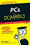 PCs For Dummies Quick Reference (0470115262) by Gookin, Dan