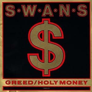 Greed/Holy Money