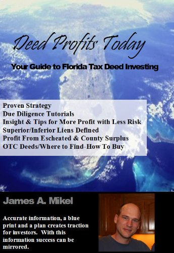 Deed Profits Today-Your Guide To Florida Tax Deed Investing