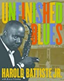 img - for Unfinished Blues: Memories of a New Orleans Music Man (The Louisiana Musicians Biography Series Book 1) book / textbook / text book