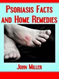 Psoriasis Facts and Home <a href=