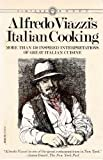 img - for Alfredo Viazzi's Italian Cooking: More Than 150 Inspired Interpretations of Great Italian Cuisine book / textbook / text book