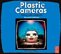 Plastic Cameras: Toying with Creativity, 2nd Edition ebook download