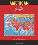 echange, troc Margo Thompson - American Graffiti