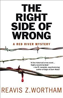 The Right Side of Wrong - Reavis Z Wortham