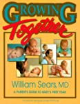 Growing Together: A Parent's Guide to...