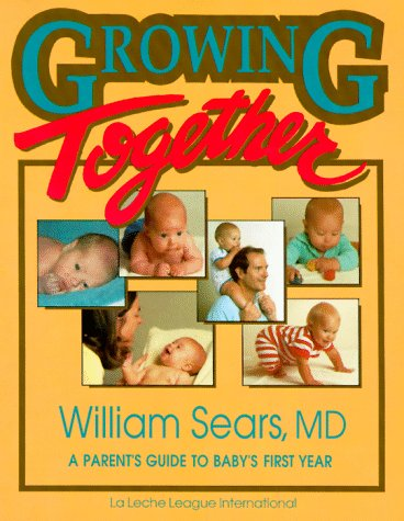 Growing Together: A Parent'S Guide To Baby'S First Year (Growing Family) front-922053
