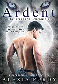 Ardent by Alexia Purdy ebook deal