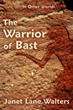 Image of The Warrior of Bast